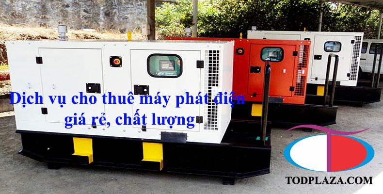 Dịch vụ cho thuê máy phát điện giá rẻ chất lượng cao