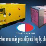 Lưu ý để chọn mua máy phát điện cũ chất lượng